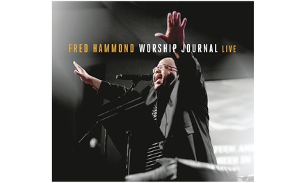 Fred Hammond: Worship Journal Live on CD