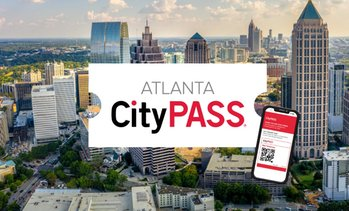 Atlanta CityPASS Tickets