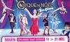 Place pour Le Grand Cirque sur Glace sur glace à Rouen