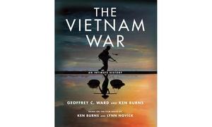 The Vietnam War: An Intimate History Based on Ken Burns' Documentary