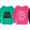 Women's Motivational Slouchy Sweatshirts