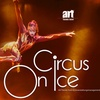 "2 Tickets für ""Circus on Ice"""