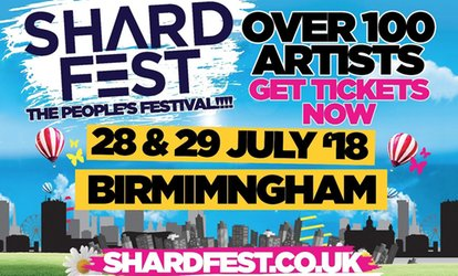 Shardfest 2018, Standard and VIP Tickets, 28 - 29 July, Norman Chamberlain Fields, Birmingham (Up to 35% Off)