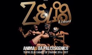 Zelig Cabaret dal 5 al 28 ottobre: Zelig Cabaret dal 5 al 28 ottobre presso Area Zelig a Milano (sconto 42%)