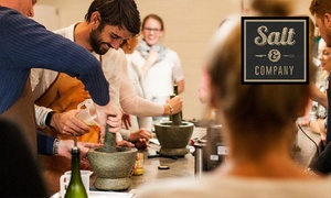 Salt & Company: Choice of Cooking Class for One ($89), Three ($259) or Six People ($479) at Salt & Company (Up to $720 Value)