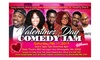 Valentine's Day Comedy Jam - State Theatre: Valentine's Day Comedy Jam on Saturday, February 11, at 8 p.m.