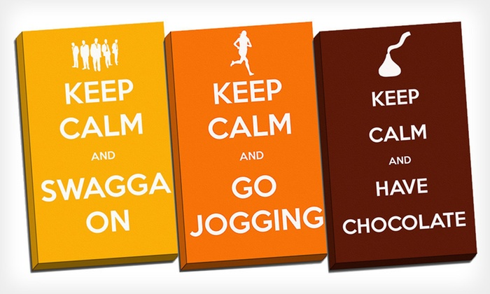Keep Calm — Canvas Prints: $59 for Keep Calm -- Canvas Print ($209 List Price). 15 Slogans Available. Free Shipping & Returns.
