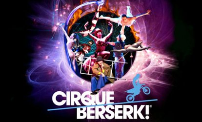 image for Cirque Berserk!, 8 March - 18 March, Two Locations (Up to 50% Off)