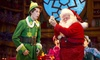 """Elf the Musical"" - Schuster Center: ""Elf The Musical"" on November 25 or 27"