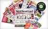 "<i>Sun Sentinel</i>: $10 for a One-Year Sunday Subscription to the ""Sun Sentinel"" ($208 Value)"