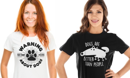 Dog Lovers TShirts for Women