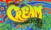 The Music of Cream: 50th Anniversary Tour – Up to 40% Off