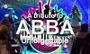 """2 Tickets """"ABBA – Unforgettable"""""""