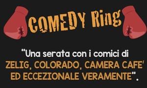 Comedy Ring: Comedy Ring - Il 12 luglio in Piazza delle Feste al Porto Antico di Genova (sconto 40%)