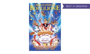 Cirque d'hiver Bouglione: 1 place adulte ou enfant, plusieurs catégories disponibles, pour le cirque d'hiver Bouglione dès 10 € àAngers