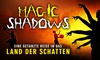 "Tanztheater ""Magic Shadows"""