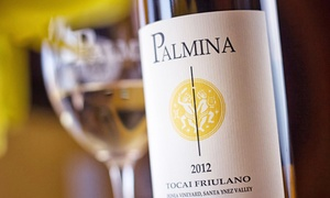 Palmina Wines: Small-Batch Wine Tasting for Two or Four at Palmina (Up to 38% Off)