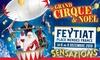 Le Grand Cirque Santus à Limoges