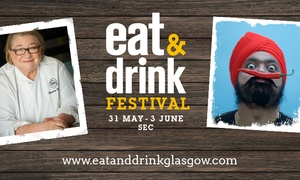 Eat And Drink Festival: Eat & Drink Festival: Two Tickets, 31 May–3 June at The SEC (Up to 48% Off)