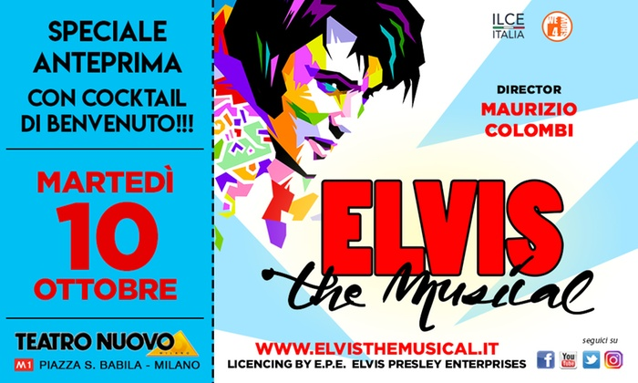 Elvis Il Musical - Teatro Nuovo: Elvis, The Musical: ultime disponibilità biglietto con cocktail di benvenuto - il 10 ottobre al Teatro Nuovo di Milano