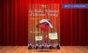 ART SCENIQUE: 1 place en catégorie 1 pour le ballet national d'Ukraine-Virsky le 5 mars 2017 à 15h30 à 19 € au Zénith de Caen