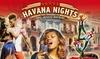 "2 Tickets Musical ""Havana Nights"""