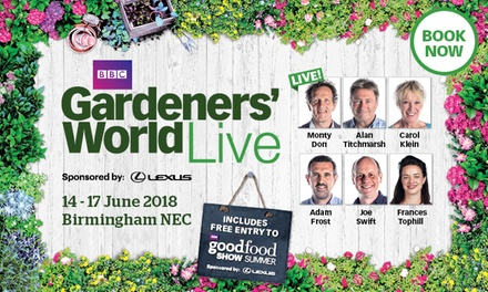 BBC Gardeners' World Live, Afternoon Tickets, 14-17 June 2018