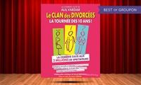 2 places pour Le clan des divorcées du 1er juin au 29 juin 2017 à 19h30 à 22 € à La comédie des suds