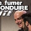 """''Boire fumer et conduire vite"""" au Théâtre Le Trianon"""