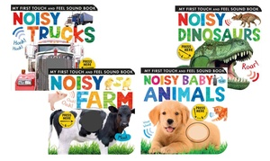 My First Touch and Feel Sound Noisy Books