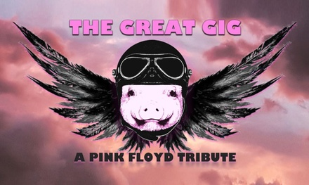 The Great Gig, A Pink Floyd Tribute on Friday, December 27, at 9 p.m.