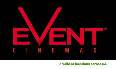 Event Cinemas: GA Tickets from $10, Four Locations in SA