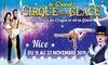 Place en tribune d'honneur pour l'une des représentationsdu « Grand Cirque sur Glace de Medrano » à 12 € à Nice