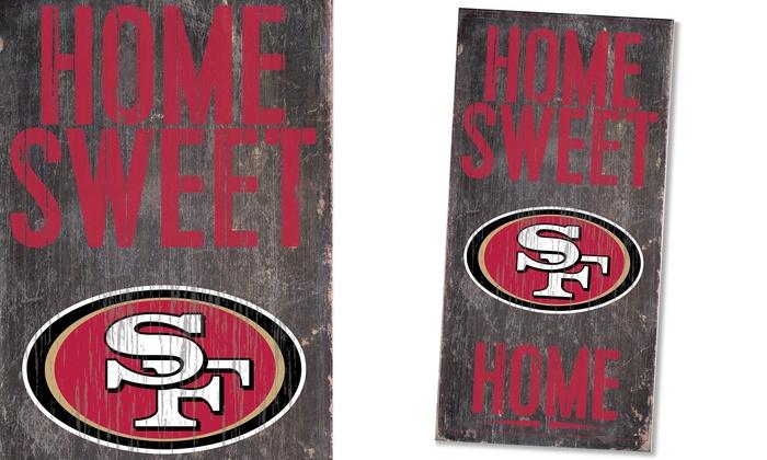 San Francisco 49ers Home Sweet Home Sign: San Francisco 49ers Home Sweet Home Sign