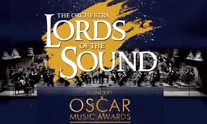 """Lords of the Sound: Od 69,90 zł: bilet na koncert """"Oscar Music Awards""""w wykonaniu orkiestry symfonicznej """"Lords of the Sound""""– 5 miast"""
