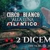 Circo Bianco - 2 dicembre a Roma