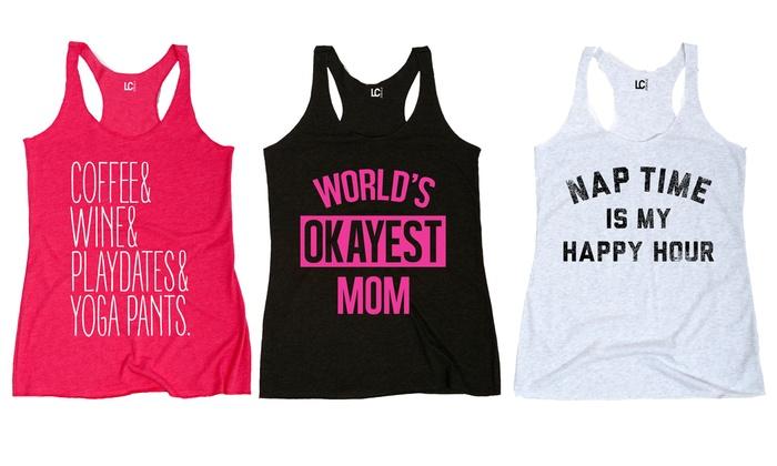 Women's Mom Humor Racerback Tanks: Women's Mom Humor Racerback Tanks