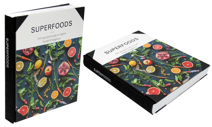 Superfoods 150 superfood recipes to inspire health and happiness forumfinder Image collections