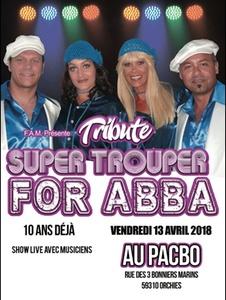 1 places pour Super trouper for ABBA Live, le vendredi 13 avril 2018 à 20h30 dès 17 € au Pacbo