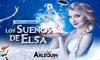 """Entrada al musical """"Los Sueños de Elsa"""""""