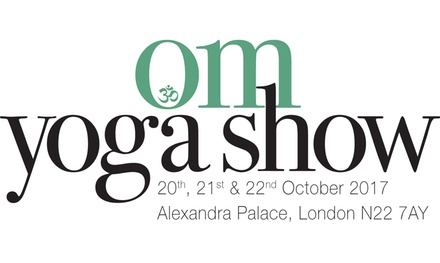 The OM Yoga Show, 20–22 October at Alexandra Palace (Up to 54% Off)