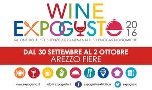 ExpoGusto: Ingresso a Wine - ExpoGusto dal 30 settembre al 2 ottobre ad ArezzoFiere (sconto fino a 32%)