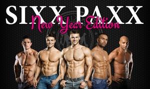 Sixxpaxx Theater GmbH: 1-2 Tickets für die Sixx Paxx, optional mit Prosecco, im Januar und Februar imWild House Berlin (bis zu 50% sparen)