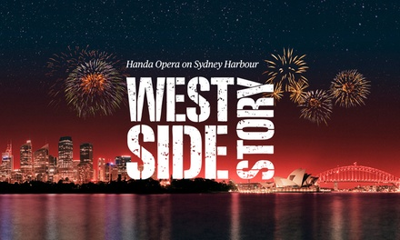 West Side Story: Tickets From $99, 22 March - 21 April 2019, Handa Opera on Sydney Harbour