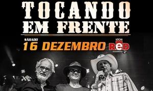 GP Produções: #BlackFriday: Show Tocando em Frente, com Sérgio Reis, Almir Sater e Renato Teixeira – Red Eventos