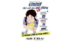 ALHAMBRA THEATRE MUSIC HALL: 1 place pour ''Emmy fait son one kid show'' du 15 octobre au 13 novembre à 7,50 € à Alhambra Théâtre Music Hall