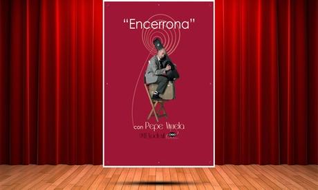 1 entrada a 'Encerrona' con Pepe Viyuela el 4 de febrero y el 3 de marzo por 12 € en Teatro Arlequín