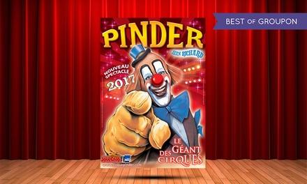 1 place pour assister au spectacle du Cirque Pinder à 15 € à Marseille