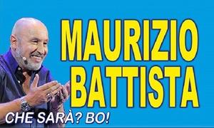 """Maurizio Battista al Teatro G. D'Annunzio di Pescara: Maurizio Battista  in """"Che sarà"""" il 24 agosto al Teatro G. D'Annunzio di Pescara (sconto fino al 35%)"""
