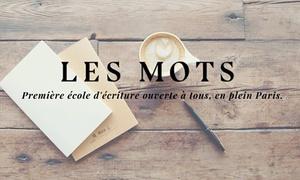 Les Mots: Un atelier au choix de 2h avec l'école d'écriture Les mots à 29 € à l'école Les Mots